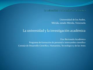 La universidad y la investigaci�n acad�mica