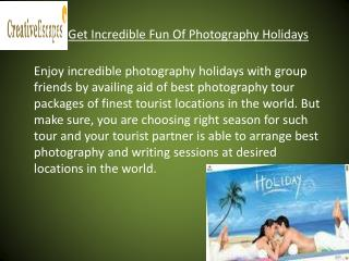 Make Your Photography Holidays Easy and Successful