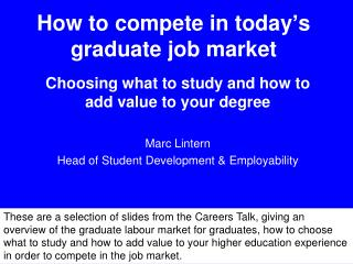How to compete in today�s graduate job market