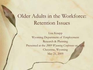 Older Adults in the Workforce: Retention Issues