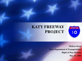 KATY FREEWAY PROJECT
