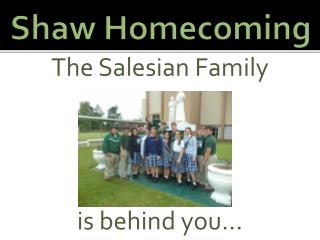 Shaw Homecoming