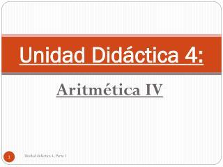 Unidad Didáctica 4: