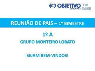 REUNI�O DE PAIS �  1� BIMESTRE
