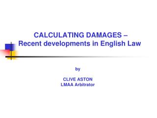 CALCULATING DAMAGES –  Recent developments in English Law