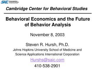Behavioral Economics and the Future of Behavior Analysis