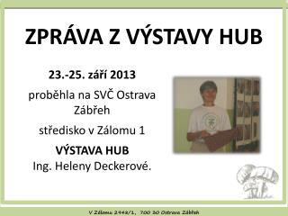 VZálomu 2948/1,  700 30 Ostrava Zábřeh