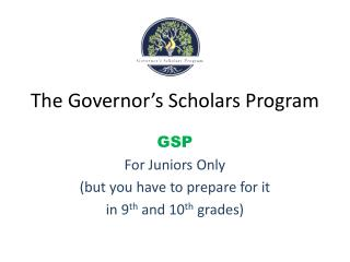 The Governor's Scholars Program