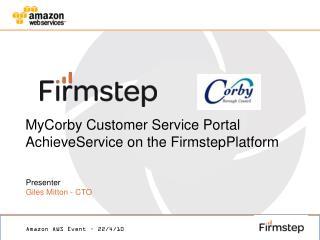 MyCorby  Customer Service Portal AchieveService  on the  FirmstepPlatform