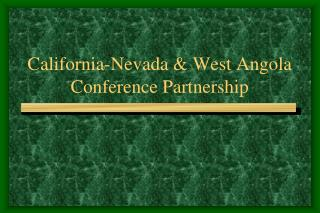 California-Nevada & West Angola Conference Partnership