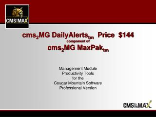 cms 2 MG DailyAlerts tm    Price  $144 component of cms 2 MG MaxPak tm
