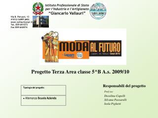 Progetto Terza Area classe 5^B A.s. 2009/10
