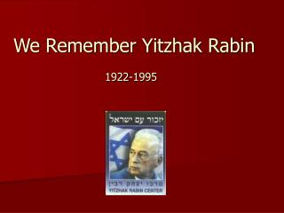 We Remember Yitzhak Rabin