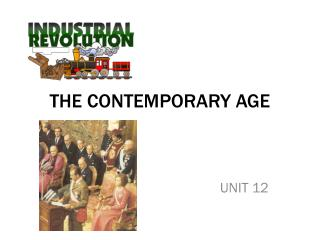 THE CONTEMPORARY AGE