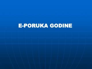 E-PORUKA GODINE