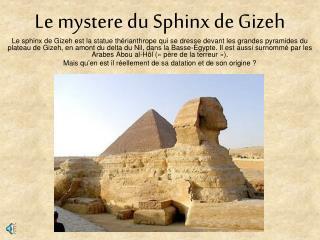 Le mystere du Sphinx de Gizeh