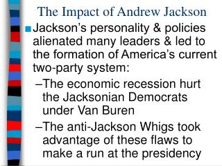 The Impact of Andrew Jackson