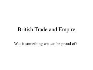 British Trade and Empire