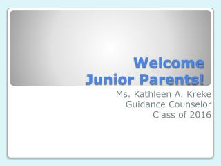 Welcome Junior Parents!