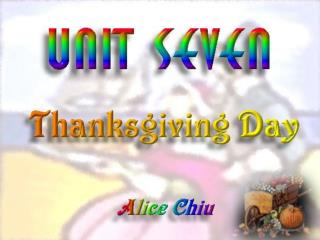 Activity One: Thanksgiving Timeline Activity Two: Thanksgiving Quizzes and Riddles