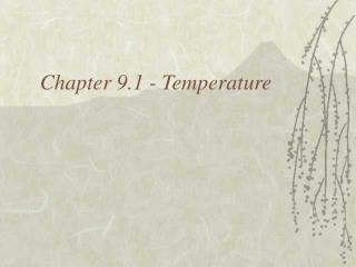 Chapter 9.1 - Temperature
