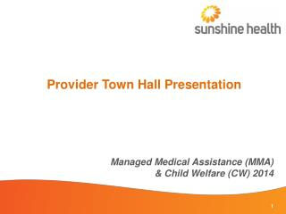 Provider Town Hall Presentation