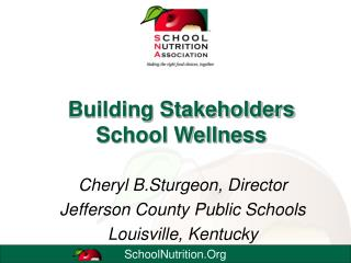 Building Stakeholders School Wellness