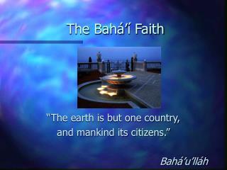 The Bah�� Faith