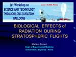 BIOLOGICAL  EFFECTS of RADIATION  DURING  STRATOSPHERIC  FLIGHTS