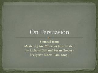 On Persuasion