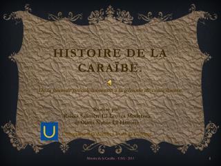 Histoire de la caraïbe.