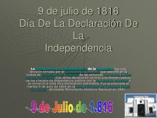 9 de julio de 1816 Día De La Declaración De La  Independencia