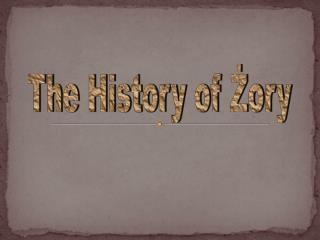 The History of Żory