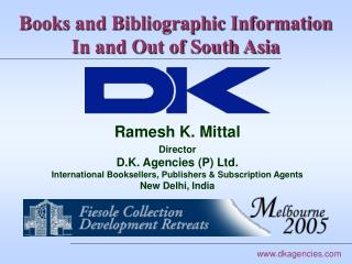 Books and Bibliographic Information   In and Out of South Asia