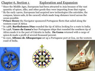 Chapter 6, Section 1	 Exploration and Expansion