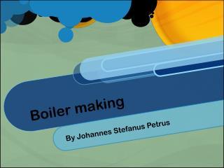 Boiler making
