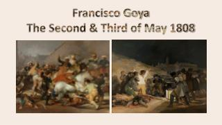 Francisco Goya  The Second & Third of May 1808