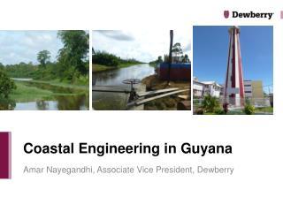 Coastal Engineering in Guyana