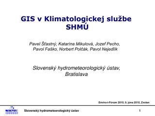 GIS v Klimatologickej službe  SHMÚ