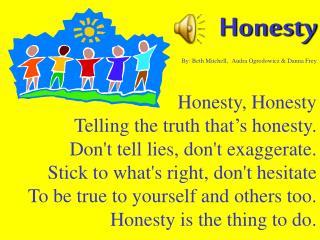 Honesty By: Beth Mitchell, Audra Ogrodowicz & Danna Frey