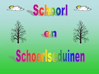 Schoorl