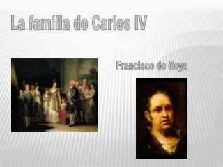 La família de Carles IV
