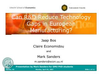 Can R&D Reduce Technology Gaps in European Manufacturing?