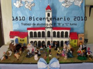 1810 Bicentenario 2010