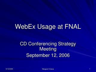 WebEx Usage at FNAL