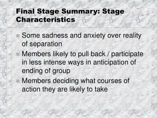 Final Stage Summary: Stage Characteristics
