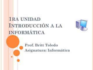 1ra unidad Introducción a la informática