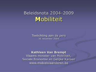 Beleidsnota 2004-2009 M obiliteit