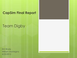 CapSim Final Report Team Digby