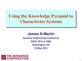 Using the Knowledge Pyramid to Characterize Systems